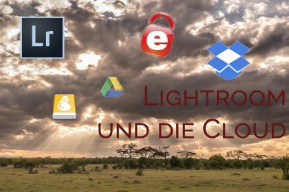 Lightroom und die Cloud - Teil 5: Meine Backupstrategie für Fotos und sonstige Daten (+Vorstellung CloudBerry Backup)